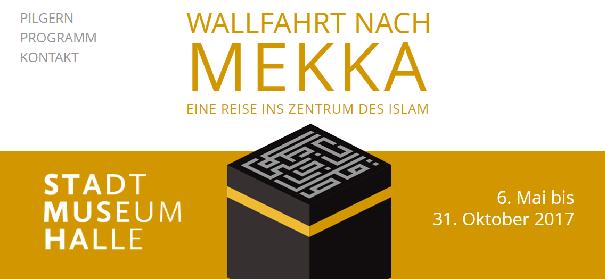 Ausstellung: Wallfahrt nach Mekka © Stadtmuseum Halle