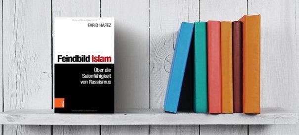 Feindbild Islam - Farid Hafez