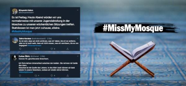 Hashtag-Aktion #MissMyMosque in Zeiten von Corona