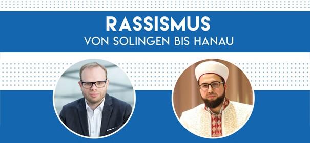 IslamiQdiskutiert: Rassismus - von Solingen bis Hanau