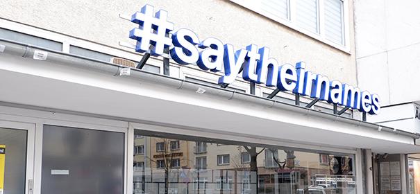#saytheirnames - Initiative 19. Februar in Hanau